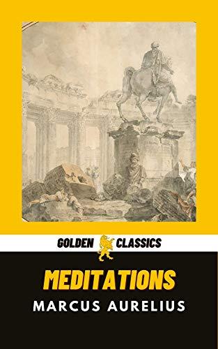Meditations (Golden Classics Book 31) (English Edition)