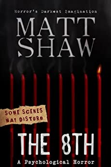The 8th: A Tale of Horror and Revenge by [Matt Shaw]