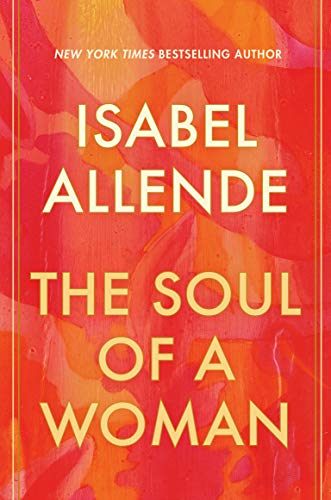 The Soul of a Woman by [Isabel Allende]