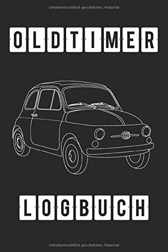 Oldtimer Logbuch: 2020/2021, Oldtimer Logbuch/ Tagebuch z.B. für Restaurationen oder Ausfahrten auf 105 Seiten