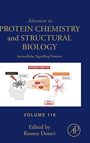 Intracellular Signalling Proteins (Volume 116) (Advances in Protein Chemistry and Structural Biology (Volume 116), Band 116)