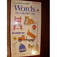 WORDS TO GROW ON (Knee-High Book) 0394861035 Book Cover