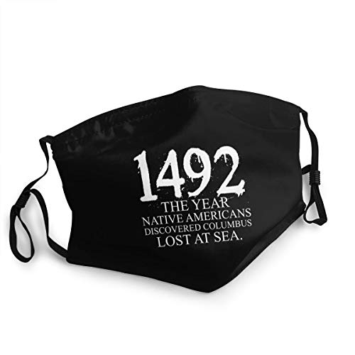 Native Americans Discovered Columbus Lostoutdoor Mask, Protective 5-Layer Activated Carbon Adult Men and Women Headscarf
