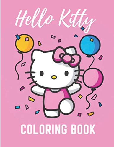 Hello Kitty coloring: Hello Kitty Coloring Books for Girls and Adults anxiety
