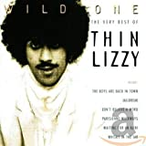 Songtexte von Thin Lizzy - Wild One: The Very Best of Thin Lizzy