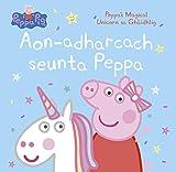 Aon-adharcach seunta Peppa: Peppa's Magical Unicorn sa Ghàidhlig