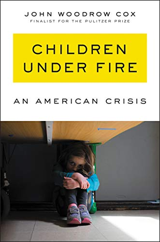 Image of Children Under Fire: An American Crisis