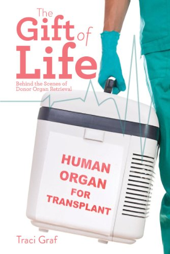 Image of The Gift of Life: The Reality Behind Donor Organ Retrieval