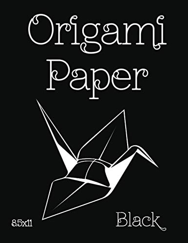 """Origami Paper: Origami Designs BLACK 8.5""""x11"""" 50 Pages (Craft Paper) (Stocking Stuffers) (Solid Paper) (Scrapbooking)"""