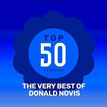 Top 50 Classics - The Very Best of Donald Novis