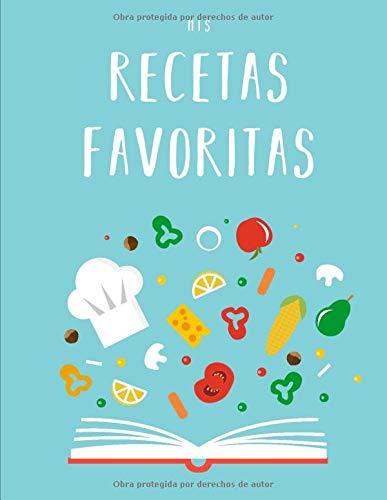 Mis Recetas Favoritas: Libro de recetas «hazlo tú mismo» XXL para anotar tus recetas favoritas ⭐