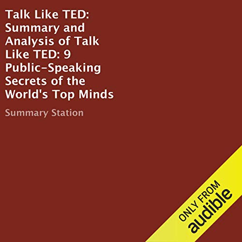Summary and Analysis of Talk Like TED: 9 Public-Speaking Secrets of the World's Top Minds Titelbild
