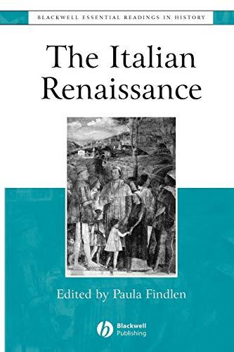 The Italian Renaissance: The Essential Readings