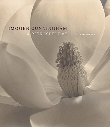 Imogen Cunningham - A Retrospective (Getty Publications - (Yale))