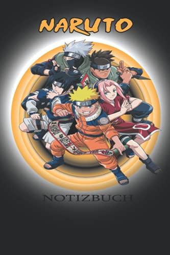 Naruto Notizbuch: Naruto Manga Komposition Notizbuch Tagebuch Für Studenten, Jugendliche und ... Fan Anime, Kinder, Erwachsene ... ,15.24 x 22.86cm ... Softcover ideal als geschenk jugendlich