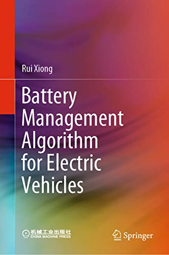 Battery Management Algorithm for Electric Vehicles (English Edition)