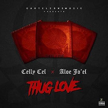 Thug Love (feat. Celly Cel & Aloe Joel)
