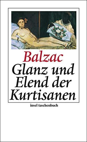 Glanz und Elend der Kurtisanen: Roman (insel taschenbuch)