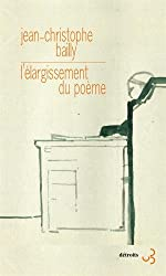 L'élargissement du poème de Jean-Christophe Bailly