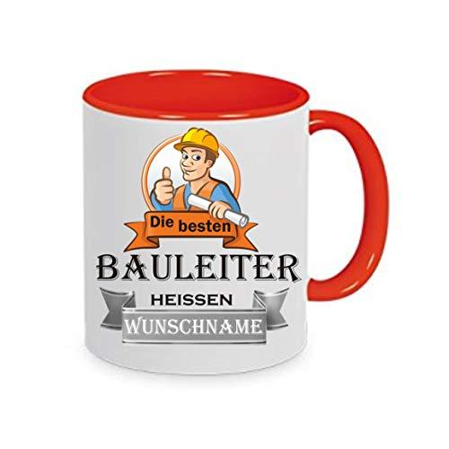 Crealuxe Tasse m. Wunschname Die besten Bauleiter heißen (Wunschname) - Kaffeetasse mit Motiv, Bedruckte Tasse mit Sprüchen oder Bildern