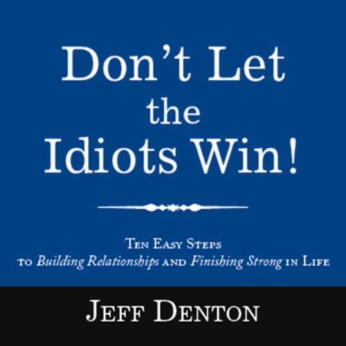 Don't Let the Idiots Win! audiobook cover art