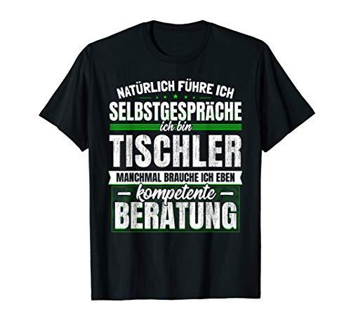 Geschenk Tischler Holz-Werkstatt Schreiner Handwerk T-Shirt