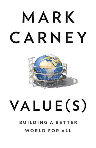 Value(s): The must-read book on how to fix our politics, economics and values: Building a Better World for All (English Edition)