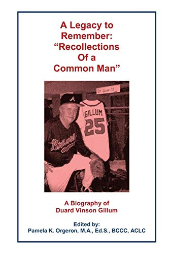 Book: A Legacy to Remember - by Pamela K Orgeron