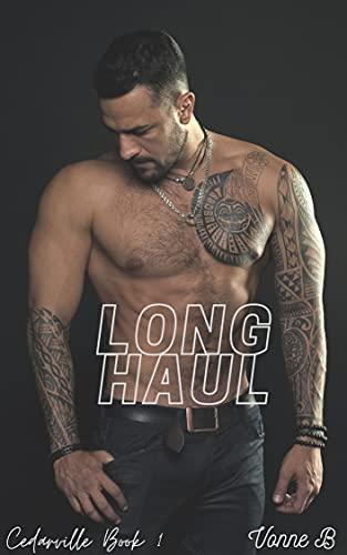 Long Haul (Cedarville Book 1)