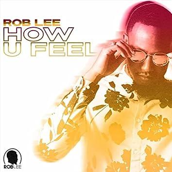 How U Feel