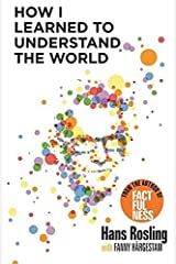 How I Learned to Understand the World: BBC RADIO 4 BOOK OF THE WEEK ペーパーバック