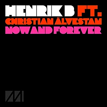 Now And Forever (feat. Christian Älvestam)