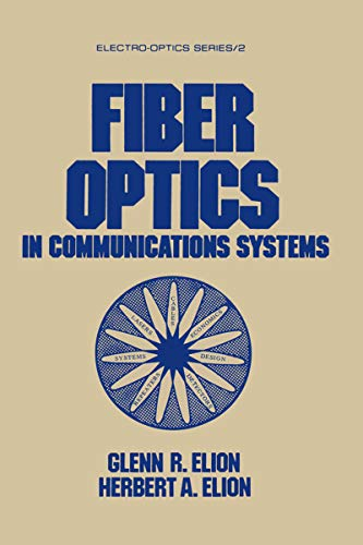 Fiber Optics in Communications Systems (English Edition)