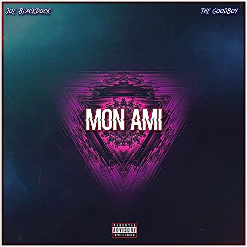 Mon Ami [Explicit]
