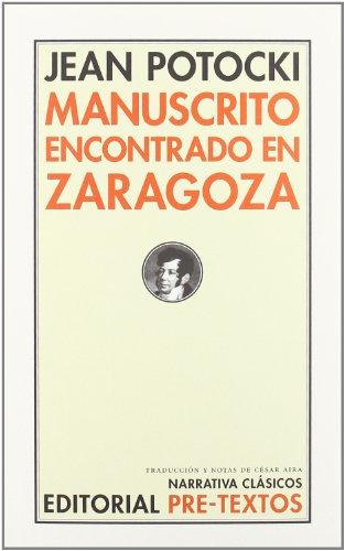 Manuscrito encontrado en Zaragoza (Narrativa Clásicos)