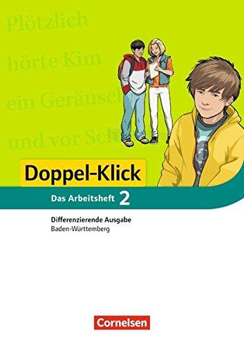 Doppel-Klick - Differenzierende Ausgabe Baden-Württemberg: Band 2: 6. Schuljahr - Arbeitsheft mit Lösungen