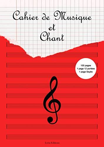Cahier de musique et chant: Partitions à 12 portées et page grands carreaux (Seyès) | Format A4 | | 100 pages | Composer mélodies et paroles de chansons
