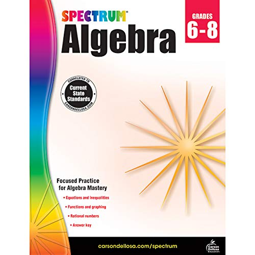 Compare Textbook Prices for Spectrum | Algebra Workbook | Grades 6-8, 128pgs Workbook Edition ISBN 9781483816647 by Spectrum