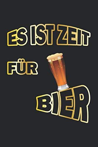 Es ist Zeit für Bier: Notizbuch für Bier Liebhaber| Liniert | A5 | 120 Seiten
