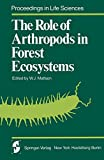The Role of Arthropods in Forest Ecosystems (Proceedings in Life Sciences)