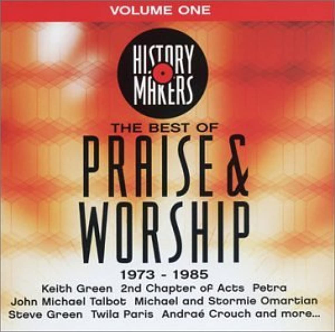 History Makers: Best of Praise & Worship 1