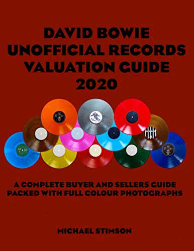 David Bowie Unofficial Records Valuation Guide 2020