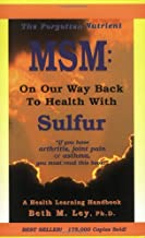 MSM: On Our Way Back to Health with Sulfur