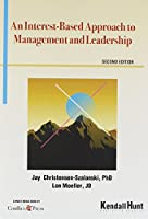 An Interest-based Approach to Management and Leadership [DVD]