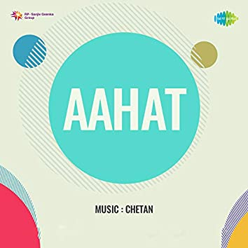 Aahat (Original Motion Picture Soundtrack)