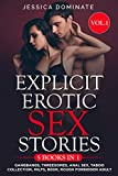 Explicit Erotic Sex Stories: Gangbangs, Threesomes, Anal Sex, Taboo Collection, MILFs, BDSM, Rough Forbidden Adult