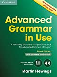 Advanced Grammar in Use Book with Answers and Interactive eB: A Self-study Reference and Practice Book for Advanced Learners of English (Cambridge Advanced Grammar in Use)