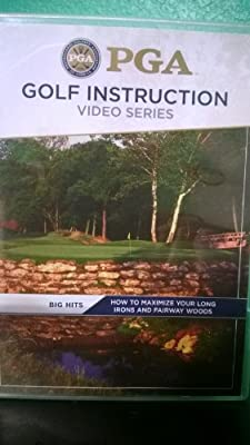 PGA Golf Instruction Video Series. Big Hits - How to Maximize Your Long Irons and Fairway Woods