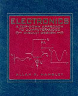 Electronics: A Top-Down Approach to Computer-Aided Circuit Design