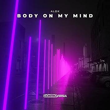 Body On My Mind
